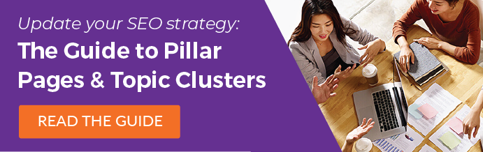 Read the Guide: Update Your SEO Strategy with Pillar Pages and Topic Clusters