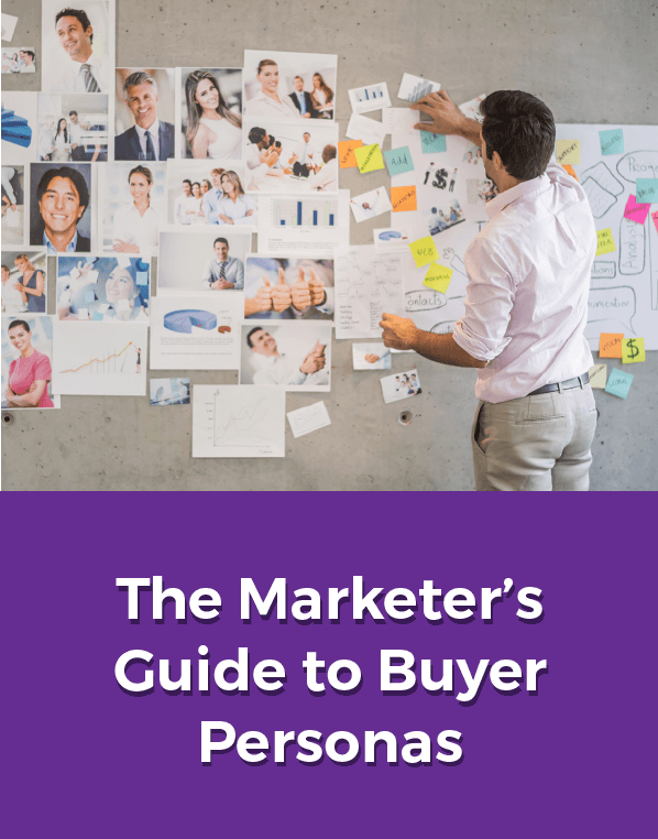 The Marketer's Guide to Buyer Personas