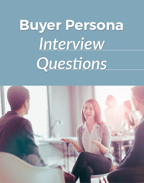 Buyer Persona Interview Questions