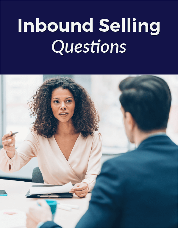 Inbound Selling Questions