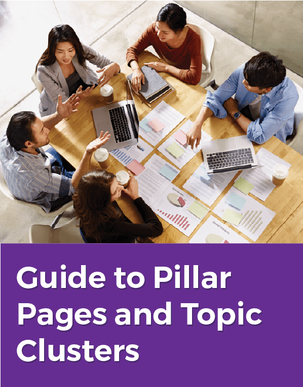 Guide to Pillar Pages & Topic Clusters