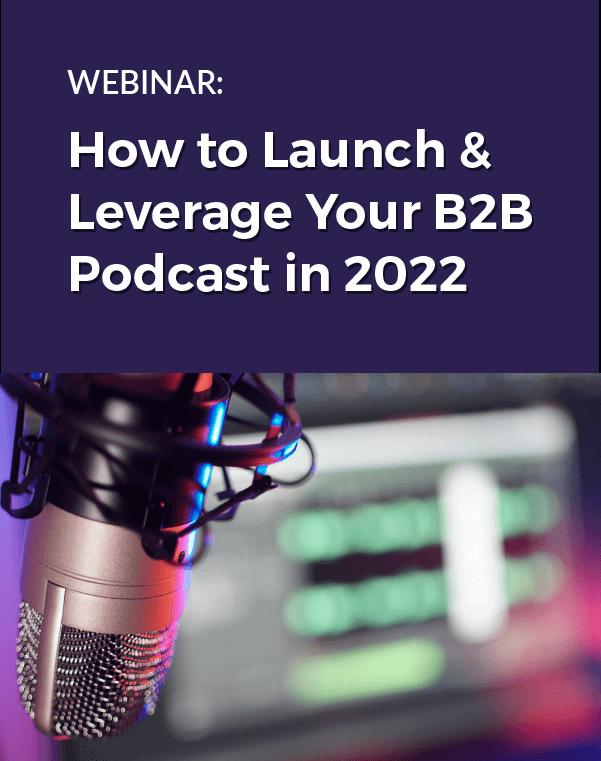 B2B Podcast Webinar